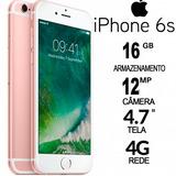 Iphone 6 S 16gb Lacrado 1 Ano De Garantia. Envio Imediato!!!