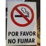 Cartel De Prohibido Fumar (lote De 3)