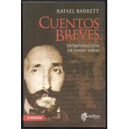 L3538. Cuentos Breves. Rafael Barrett Editorial Mil Botellas