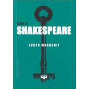 Leer A Shakespeare - Lucas Margarit