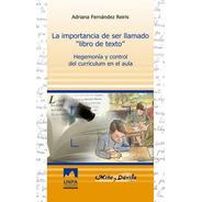 La Importancia De Ser Llamado Libro De Texto Fernández Reiri