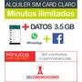 Alquiler Sim, Simcard Claro Datos + Fb, Wp Minuto Ilimitados