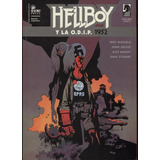Hellboy Y La O.d.i.p. - 1952 - John Arcudi / Mike Mignola