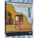 Matemática Contexto E Aplicações Dante 2ª Edição Vol. Único