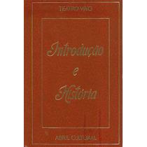 Introdução E História Coleção Teatro Vivo