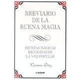 Libro Breviario De La Buena Magia - Carmen Díaz