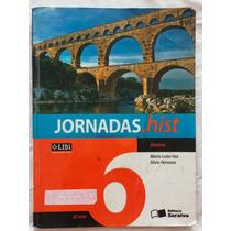 Livro Jornadas.hist História Saraiva 6º Ano