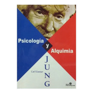 Psicología Y Alquimia - Carl G. Jung