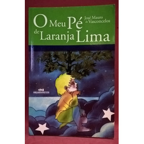 Livro O Meu Pé De Laranja Lima - José Mauro Vasconcelos