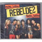 Cd- Rebeldes Meu Jeito, Seu Jeito (original E Lacrado)