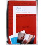 Livro Esconderijos Dotempo - Mário Quintana - Estado De Novo