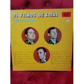 Lp Os Filhos De Goiás - Flor Paraguaia - 1991 - Sertanejo