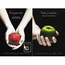 Crepúsculo 10° Aniversario: Edición Dual Vida Y Muerte Dhl