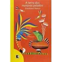 Livro A Terra Dos Meninos Pelados - 45ª Ed Graciliano Ramos