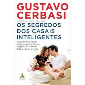 Livro Os Segredos Dos Casais Inteligentes - Gustavo Cerbasi