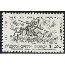1963 Don Quijote D José Guadalupe Posada Grabado Sello Mnh