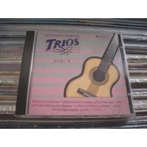 Románticamente Trios Vol. 3 - Varios Cd En Buen Estado