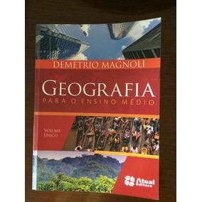 Geografia Para O Ensino Médio - Atual Editora