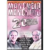 Dvd Mano Véio Mano Novo Original