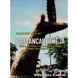 Mitos Y Leyendas De Barrancabermeja: Tradición Oral - Libro