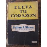 Eleva Tu Corazón Fulton Sheen Obispo Aux De Ny