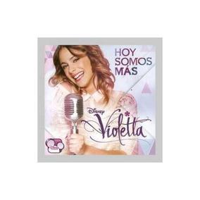 Violetta Hoy Somos Mas Cd Nuevo