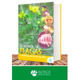 Control De Plagas Y Enfermedades En Los Cultivos