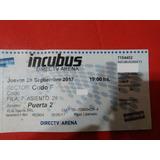 Entrada Recital Incubus 28/09 Directv Arena