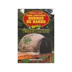 Hornos De Barro Como Construír Seoane