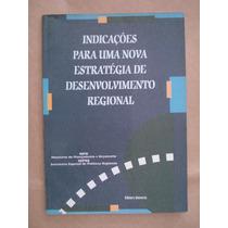 Indicações Para Uma Nova Estratégia De Desenvolvimento Regio