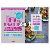 La Dieta Del Metabolismo Acelerado + Recetas