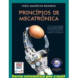 Princípios De Mecatrônica João Maurício Rosário Ebook Em Pdf