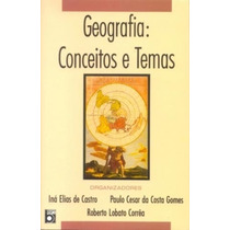 Geografia Conceitos E Temas - Ina Elias De Castro / Paulo C.