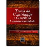 Teoria Da Constituição E Controle Da Constitucionalidade