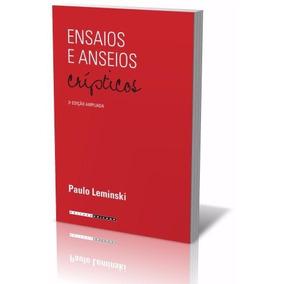 Ensaios E Anseios Crípticos - Ed. Integral - Leminski - Novo