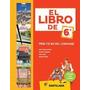 El Libro De 6 Lengua Practicas Del Lenguaje