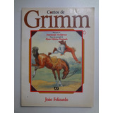 Livro Contos De Grimm João Felizardo Vol. 6
