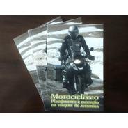 Livro - Motociclismo Planejamento E Viagens De Aventura -