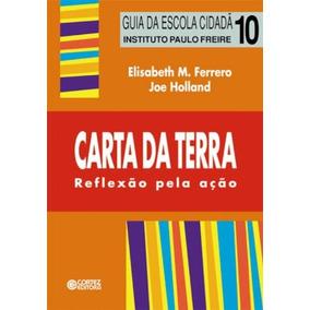 Carta Da Terra Reflexao Pela Acao De Ferrero Cortez