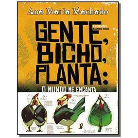 Gente, Bicho, Planta: O Mundo Me Encanta
