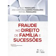 Fraude No Direito De Família E Sucessões - Novo - 2021