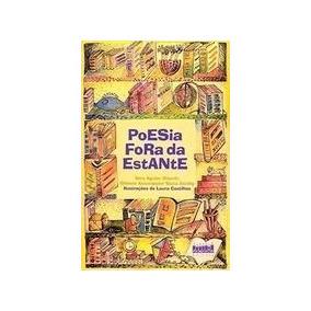 Poesia Fora Da Estante (livro) - Otimo Estado!