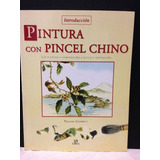 Libro Pintura Con Pincel Chino Técnica Artística Oriental **