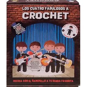 Libro Los Cuatros Fabulosos A Crochet - Nuevo