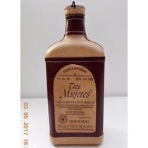 Botella Vacia De Tequila Tres Mujeres Reposado 750 Ml.