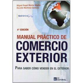 Manual Practico De Comercio Exterior