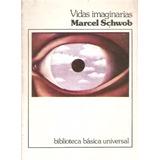 Vidas Imaginarias De Marcel Schwob
