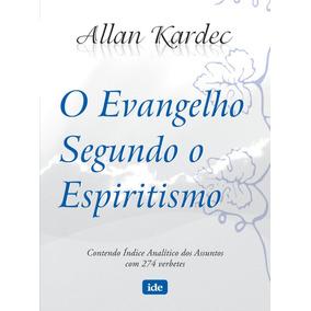 O Evangelho Segundo O Espiritismo Allan Kardec - Livro Novo