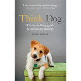 Think Dog: An Owner