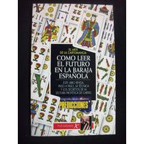 Como Leer El Futuro Con La Baraja Española, Madame X